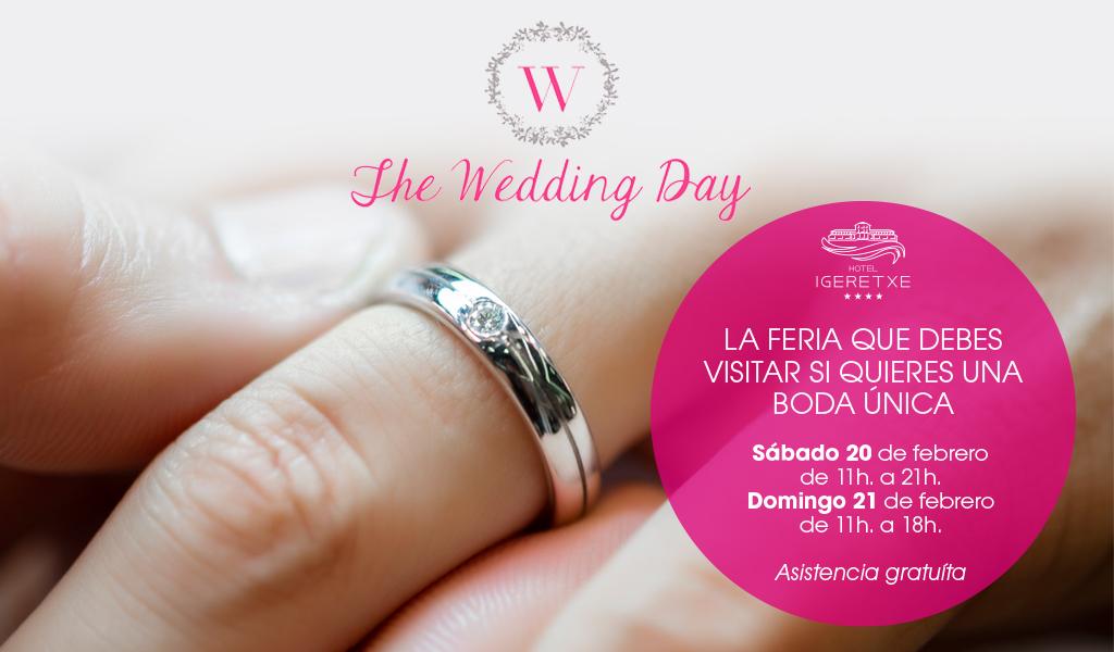 The Wedding Day. Feria Boda Hotel Igeretxe